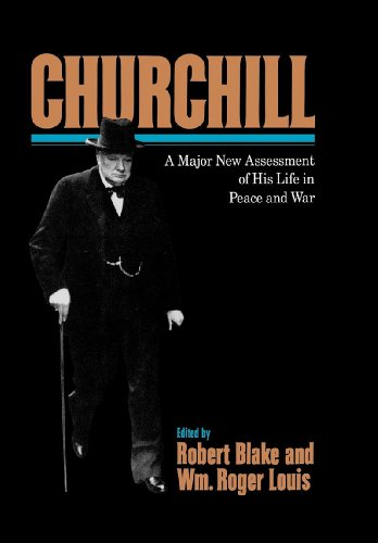 Churchill: a Major New Assessment of His Life in Peace and War: Churchill, Winston S.] Robert Blake...