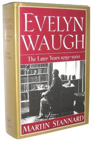 9780393034127: Evelyn Waugh: The Later Years 1939-1966