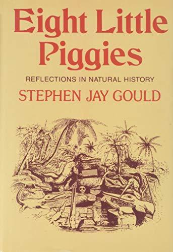 Eight Little Piggies: Gould, Stephen Jay