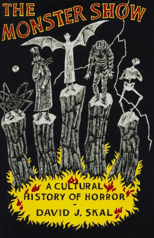 9780393034196: The Monster Show: A Cultural History of Horror