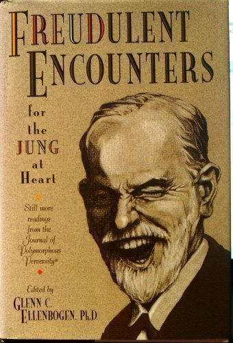 Freudulent Encounters (for the Jung at Heart):