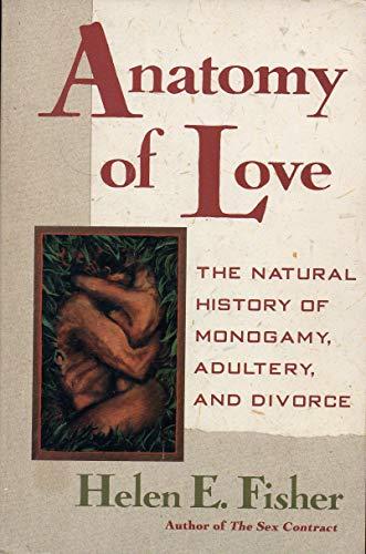 9780393034233: Anatomy of Love: Natural History of Monogamy ...