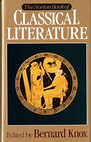 9780393034264: The Norton Book of Classical Literature