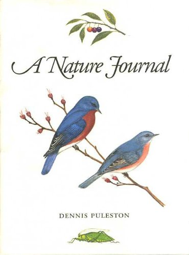 A Nature Journal: A Naturalist's Year on Long Island (SIGNED): Puleston, Dennis