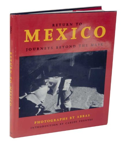 9780393034356: Return to Mexico: Journey Beyond the Mask