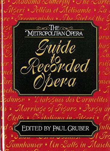 9780393034448: The Metropolitan Opera Guide to Recorded Opera