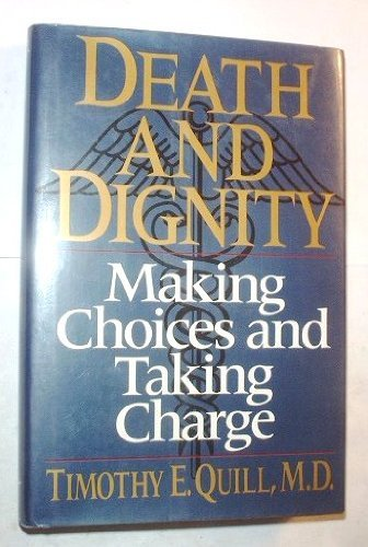 9780393034486: Death and Dignity: Making Choices and Taking Charge