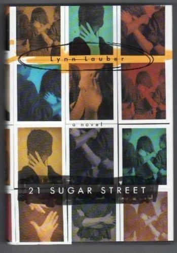 21 Sugar Street: Lauber, Lynn