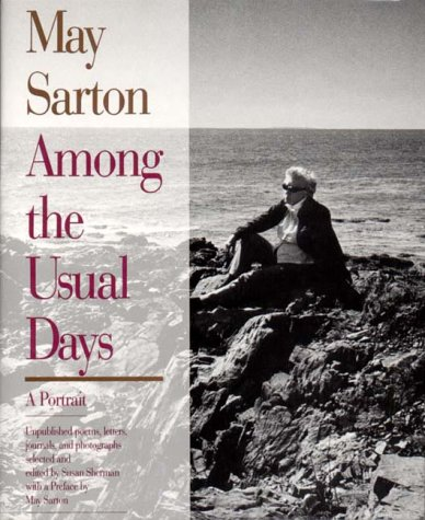 Among The Usual Days: Sarton, May & Sherman, Susan