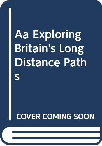 Exploring Britain's Long Distance Paths: Automobile Association of