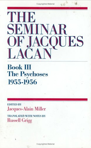 9780393034677: The Psychoses 1955-1956 (The Seminar of Jacques Lacan, Book 3 / III)