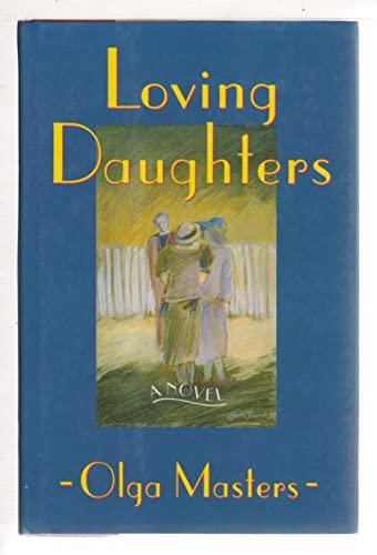 Loving Daughters: Masters, Olga