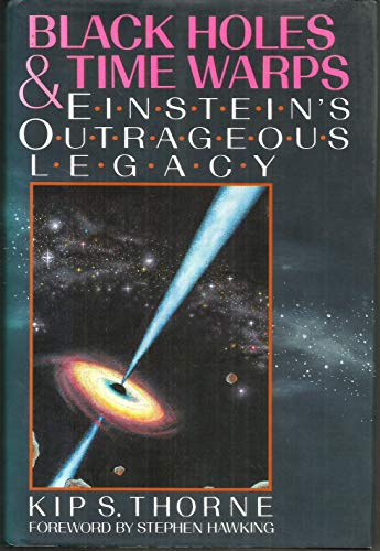 9780393035056: Black Holes and Time Warps: Einstein's Outrageous Legacy (Commonwealth Fund Book Program)