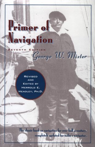 9780393035087: Primer of Navigation: With Problems in Practical Work and Complete Tables