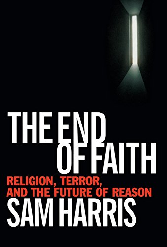 9780393035155: The End of Faith: Religion, Terror, and the Future of Reason