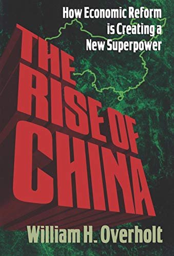 THE RISE OF CHINA How Economic Reform is Creating a New Superpower