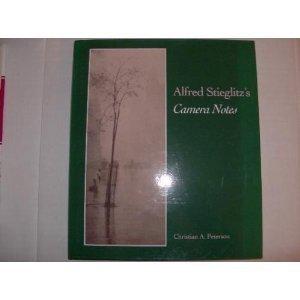 Alfred Stieglitz's Camera Notes: Christian A. Peterson,