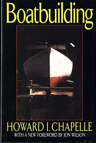 9780393035544: Boatbuilding: A Complete Handbook of Wooden Boat Construction