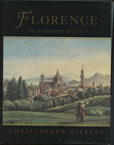 9780393035636: Florence: The Biography of a City