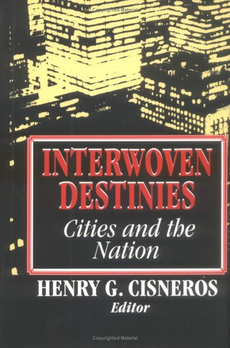 9780393035711: Interwoven Destinies: Cities and the Nation (American Assembly Series)