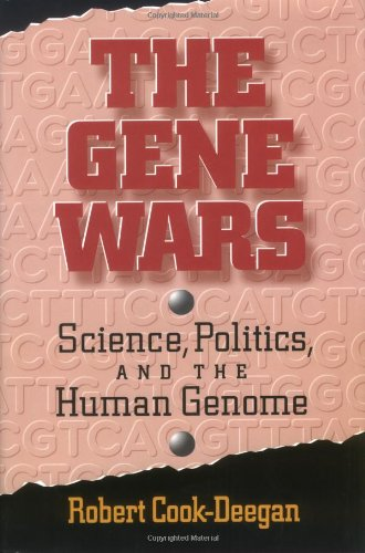 9780393035728: The Gene Wars: Science, Politics, and the Human Genome