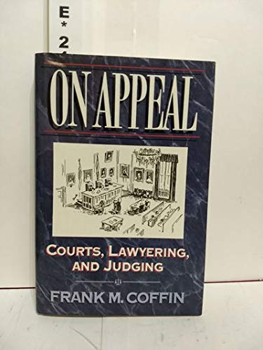 9780393035827: On Appeal: Courts, Lawyering, and Judging