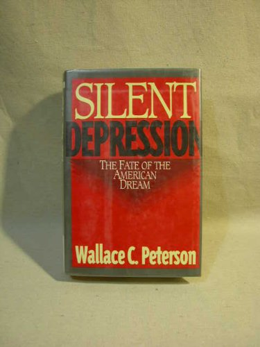 9780393035865: Silent Depression: The Fate of the American Dream
