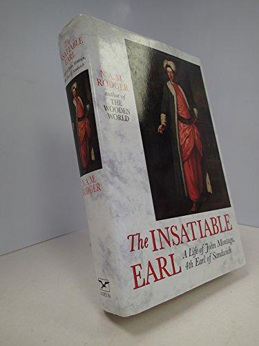 9780393035872: The Insatiable Earl: A Life of John Montagu, Fourth Earl of Sandwich 1718-1792