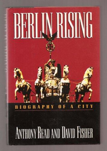 9780393036060: Berlin Rising: Biography of a City