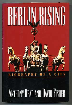 9780393036060: Berlin Rising: Biography of a City