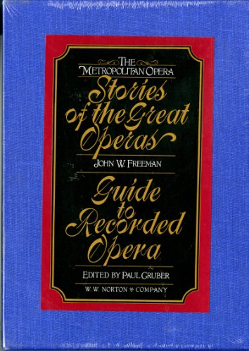 9780393036114: The Metropolitan Opera: Stories of the Great Operas