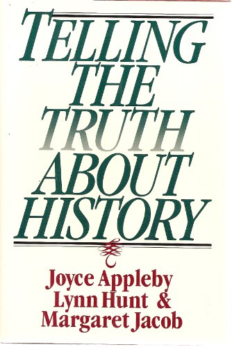 9780393036152: Telling the Truth About History