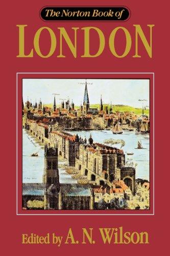 Norton Book Of London: Wilson, A