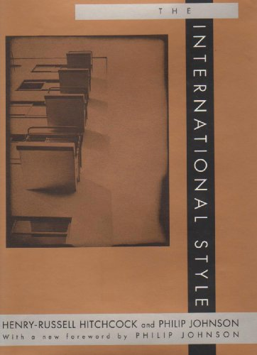 The International Style: Hitchcock, Henry Russell;