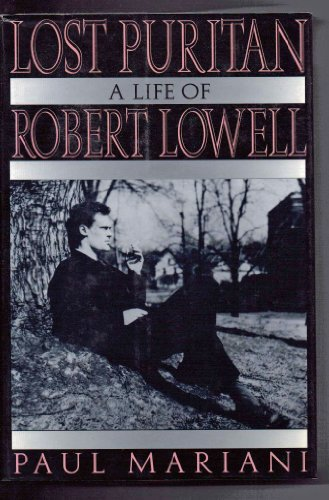 9780393036619: Lost Puritan: A Life of Robert Lowell