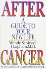 9780393036640: After Cancer: A Guide to Your New Life