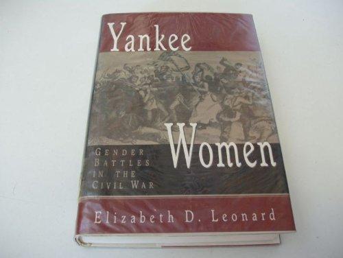 9780393036664: Yankee Women: Gender Battles in the Civil War
