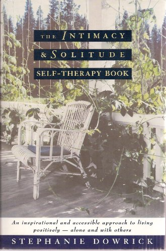 9780393036770: The Intimacy & Solitude Self-Therapy Book