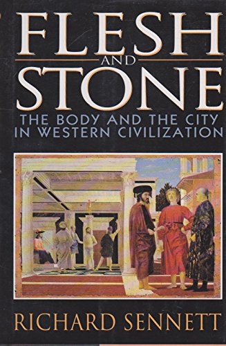 9780393036848: Flesh and Stone: The Body and the City in Western Civilization