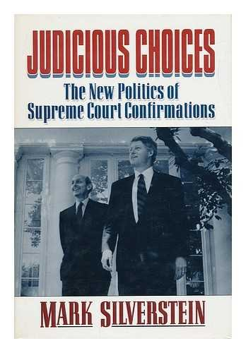 9780393036923: Judicious Choices: The New Politics of Supreme Court Confirmations
