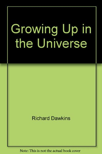 9780393036961: Growing Up in the Universe