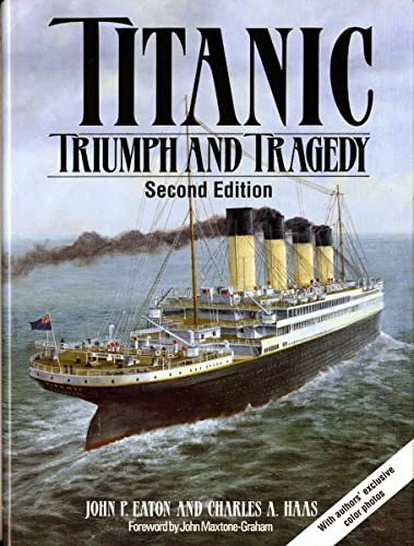 9780393036978: Titanic: Triumph and Tragedy