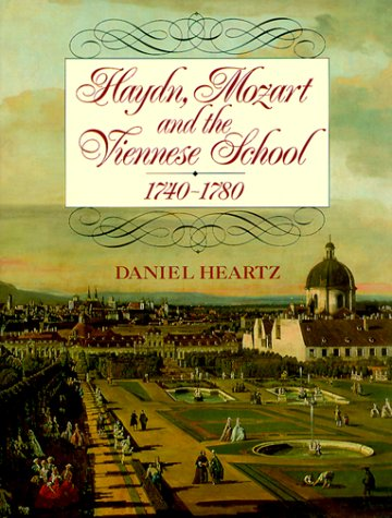 9780393037128: Haydn, Mozart and the Viennese School: 1740-1780