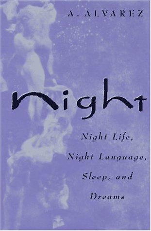 9780393037241: Night: Night Life, Night Language, Sleep, and Dreams