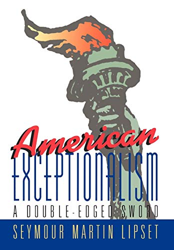 9780393037258: American Exceptionalism: A Double-Edged Sword