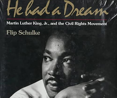 9780393037296: He Had a Dream: Martin Luther King, Jr., and the Civil Rights Movement