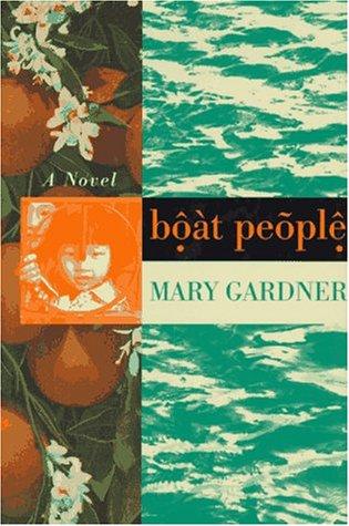 Boat People: Mary Gardner