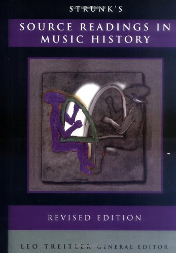 9780393037524: Strunk's Source Readings in Music History (Revised Edition)