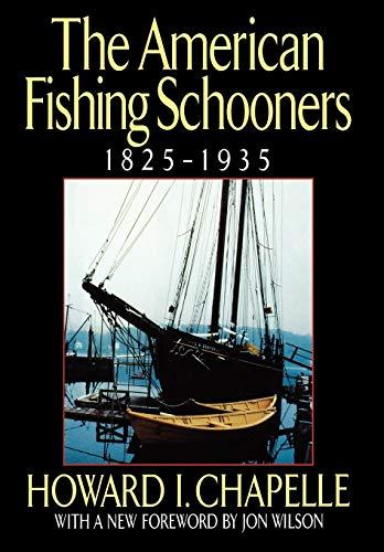 The American Fishing Schooners, 1825-1935 : The: Jon Wilson; Howard
