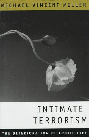 9780393037593: Intimate Terrorism: The Deterioration of Erotic Life